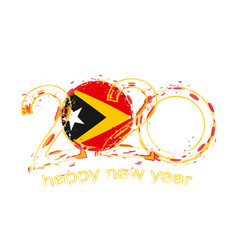 Happy new 2020 year with flag east timor vector