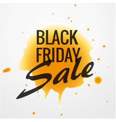 Black friday sale design with yellow ink drop vector