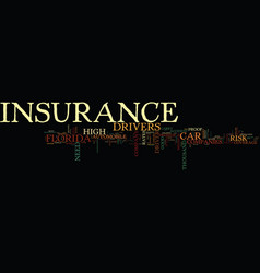 florida car insurance text background word cloud vector image vector image