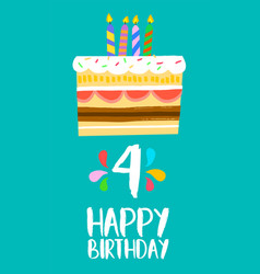 Happy birthday cake card for 4 four year party vector