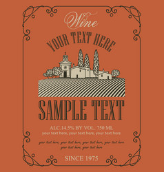 Wine label with landscape of village and vineyards vector