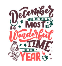 december inspirational quote typography for vector image