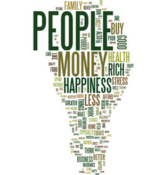 money can t buy happiness but text background vector image