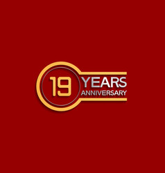 19 years anniversary golden and silver color vector
