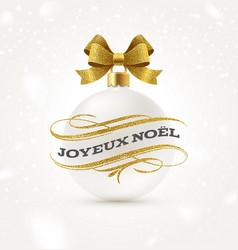 joyeux noel - christmas greetings in french vector image