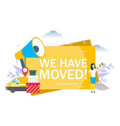 We have moved announcement flat vector