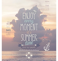 Enjoy every moment poster vector image vector image