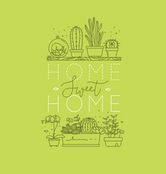 Shelf with flowers home sweet home light green vector