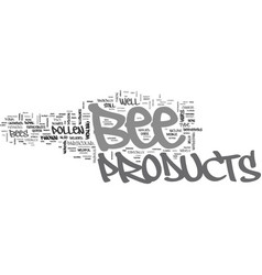 Bee products text word cloud concept vector