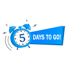 Five days to go stock vector
