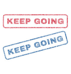 Keep going textile stamps vector