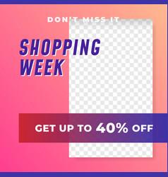 Shopping week multipurpose social media post vector