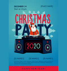 xmas party poster with santa claus dj new year vector image