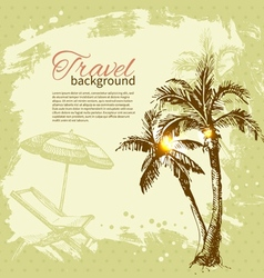 Travel hand drawn vintage tropical design vector image