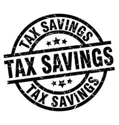 tax savings round grunge black stamp vector image vector image