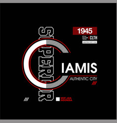 Ciamis authentic city superior vintage fashion vector