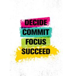 Decide commit focus succeed inspiring creative vector