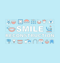 smile reconstruction word concepts banner vector image
