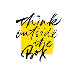 Think outside box motivational quote vector