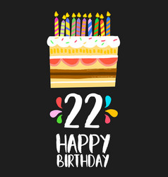Happy birthday cake card 20 twenty two year party vector
