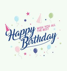 colorful letter happy birthday to you vector image