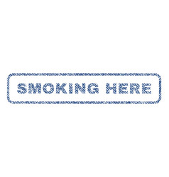 smoking here textile stamp vector image