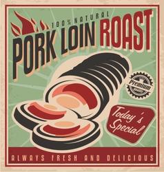 Pork loin roast retro poster design template vector image