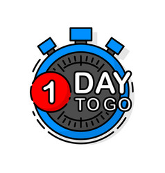 Countdown one day to go banner count time sale vector