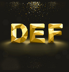 Golden Lowpoly Font from D to F vector image