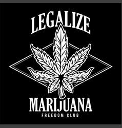 Legalize marijuana print vector