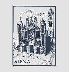 gotical church in siena tuskany italy old vector image