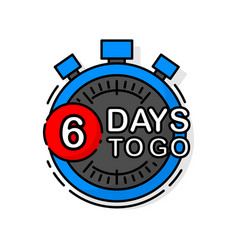 Countdown six days to go banner count time sale vector