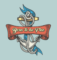 Tattoo anchor with wording born to be free vector