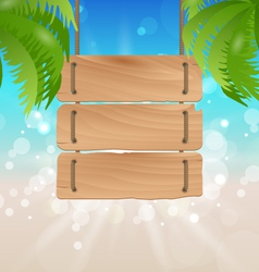 Wooden signboard on tropical beach vector image vector image