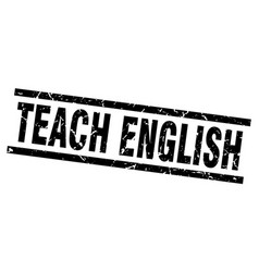 Square grunge black teach english stamp vector