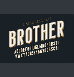 Trendy vintage display font design alphabet vector