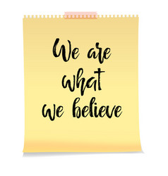 We are what we believe card vector