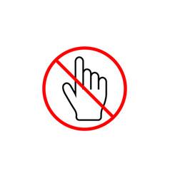 no hand cursor line icon prohibition sign vector image