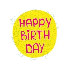 birthday greetings on a colored substrate with a vector image