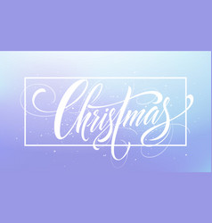 Christmas framed hand drawn lettering vector