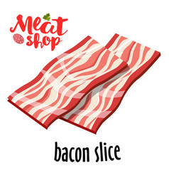 fresh sliced bacon on white background vector image