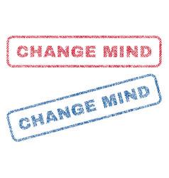 Change mind textile stamps vector