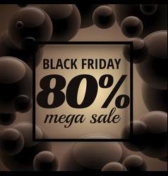 stylish black friday sale poster with dark bubbles vector image