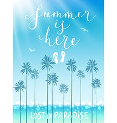 Summer is here poster vector image vector image