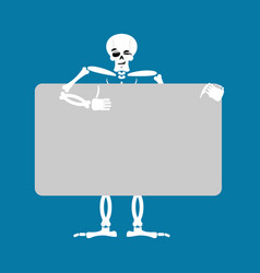 skeleton holding banner blank death and white vector image