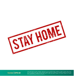 Stay home rubber stamp covid-19 corona virus vector