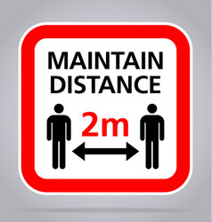 Maintain distance 2m sign square vector