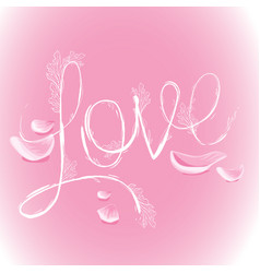 flower inscription love roses decorated with vector image