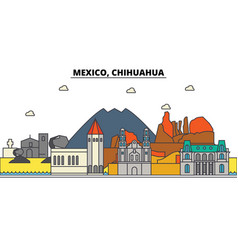 Mexico chihuahua city skyline architecture vector
