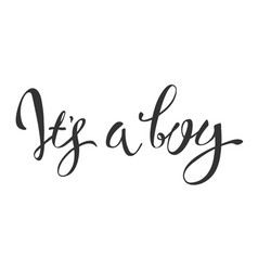 calligraphy greeting card its a boy baby shower vector image